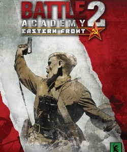 Battle Academy 2 Eastern Front torrent