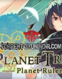 Machina of the Planet Tree Planet Ruler