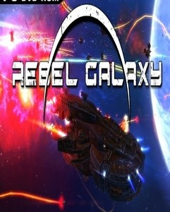 Rebel Galaxy indir