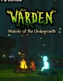 Warden Melody of the Undergrowth indir