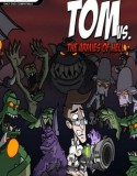 Tom vs The Armies of Hell indir