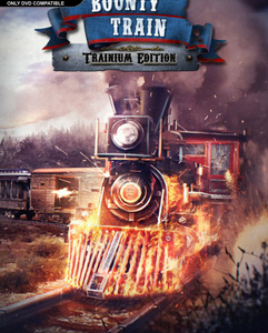 Bounty Train Trainium Edition indir