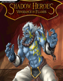 Shadow Heroes Vengeance In Flames Chapter 1 indir