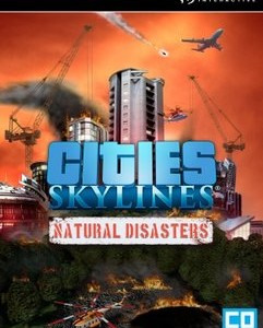 Cities Skylines Natural Disasters indir – Full