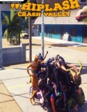 Whiplash Crash Valley indir – Full
