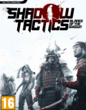 Shadow Tactics Blades of the Shogun indir – Full