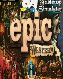 Tabletop Simulator Tiny Epic Western indir – Full