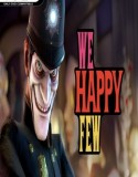We Happy Few 2.6.0.8 indir – Full